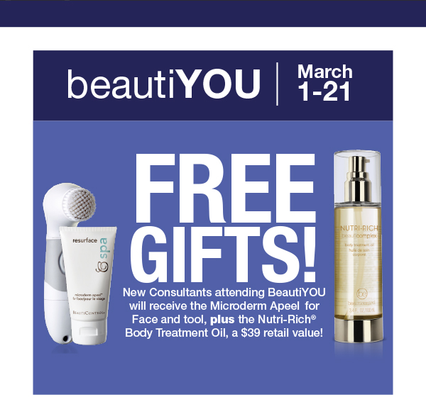 Attend BeautiYou by March 21 & get all these for free! No strings attached, but you will fall in love with these products (and your amazing new skin).